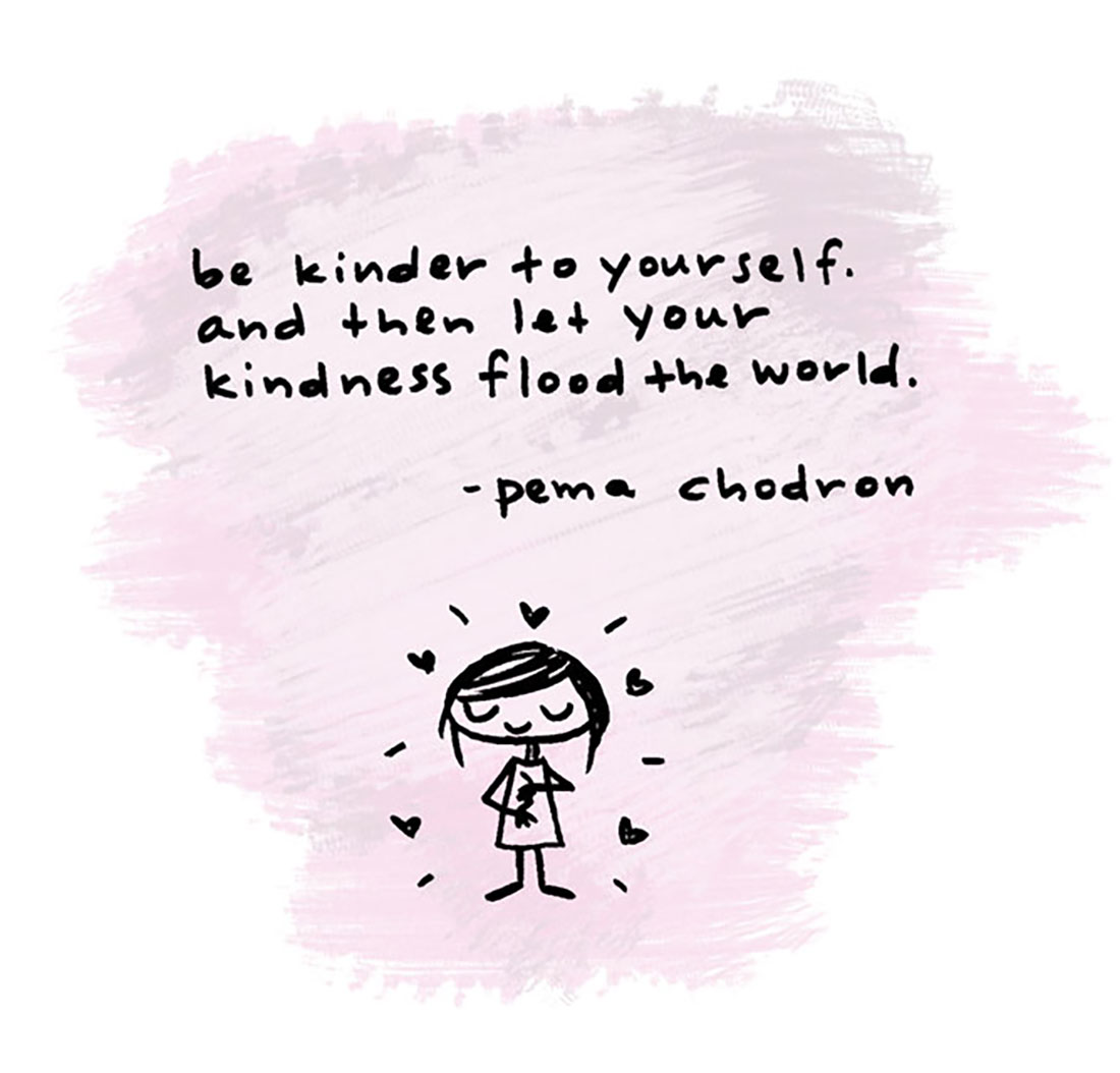 be kinder pema chodron