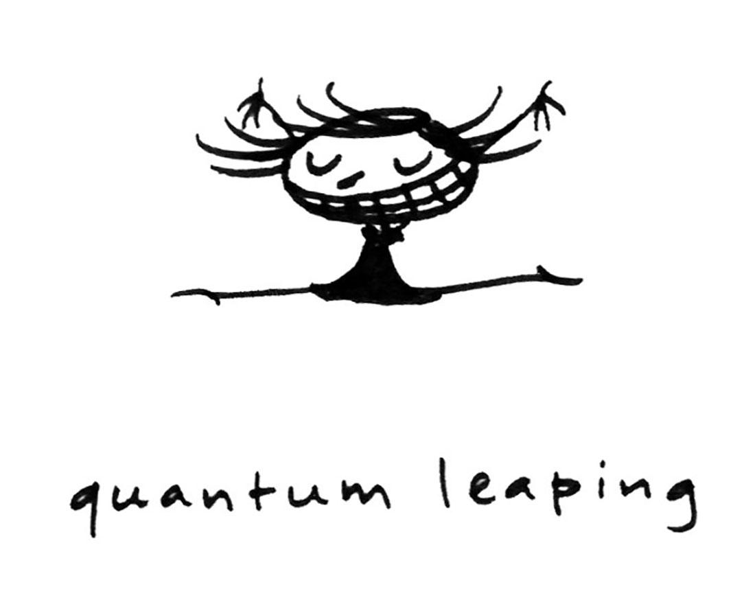 quantum leaping