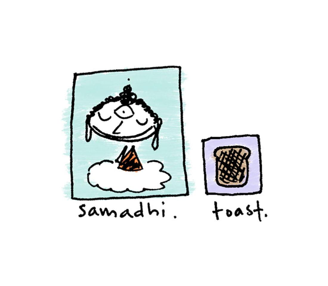 samadhi + toast
