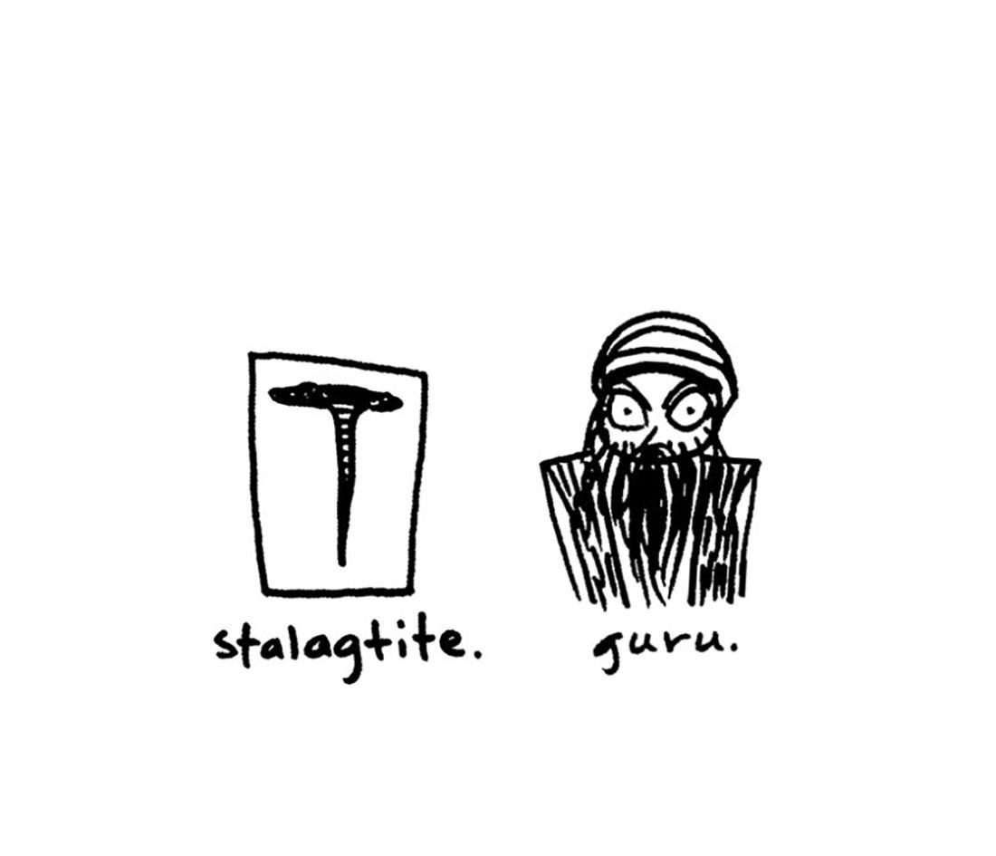stalagtite + guru