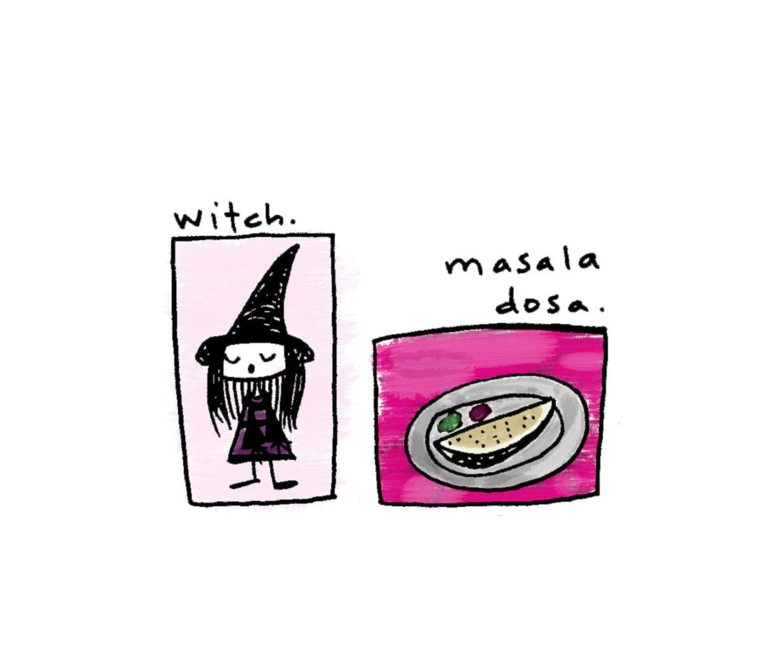 witch + masala dosa