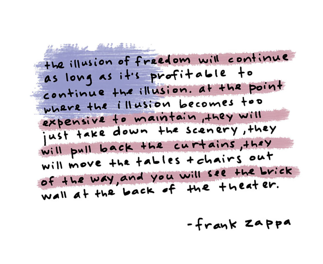 illusion of freedom...zappa